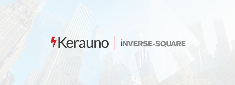 Kerauno Acquires Inverse-Square