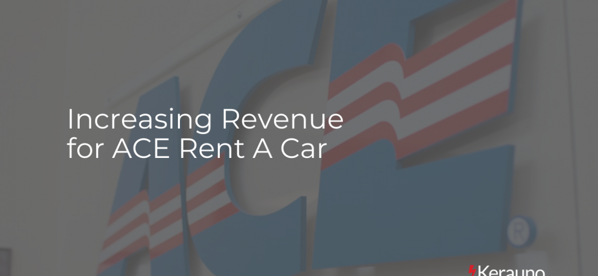 Increasing Revenue for ACE Rent A Car
